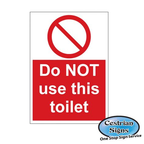 do not use bathroom signs do not use bathroom signs 28 images keep the toilet