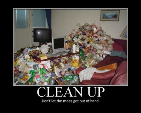 motivation to tidy room clean up motivational quotes quotesgram