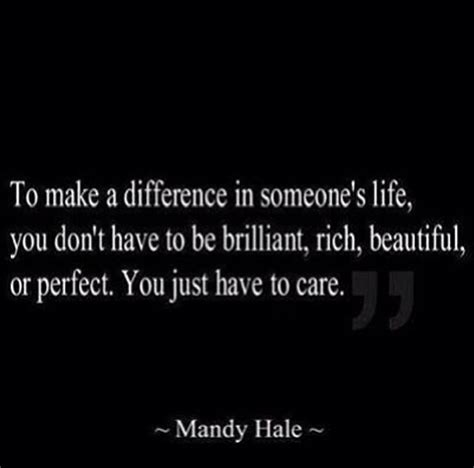 7 Ways To Make A Difference In Someones by To Make A Difference In Someones You Quotes