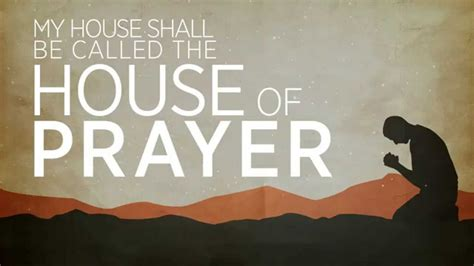 My House Shall Be Called The House Of Prayer Youtube