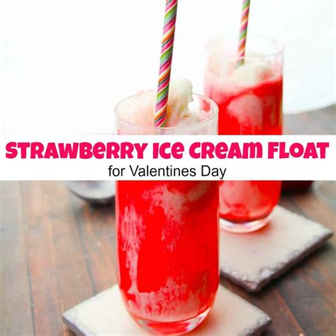 sweet treat strawberry ice cream float  valentines day