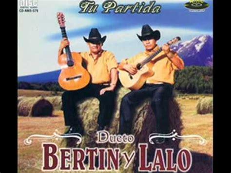biografia de el dueto vertin y lalo bertin y lalo en vivo voy de pasada youtube
