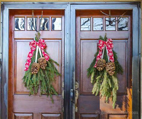 Front Door Swags Easy Front Door Swag For The Holidays Garden Matter