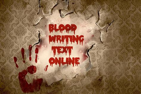 write blood text   wall