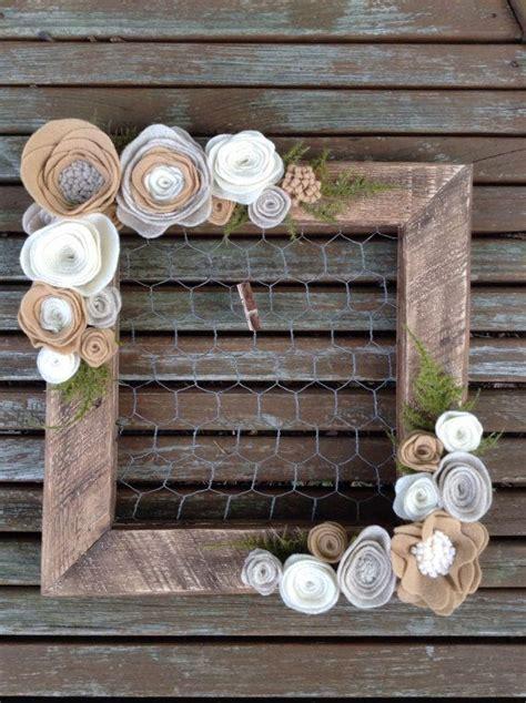 Handmade Photo Frames Ideas - best 25 chicken wire frame ideas on reclaimed
