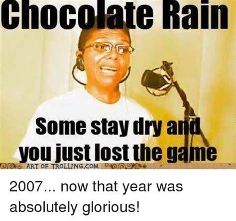 memes  chocolate rain chocolate rain memes
