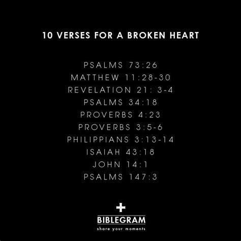 bible verses to comfort a broken heart ten verses for a broken heart