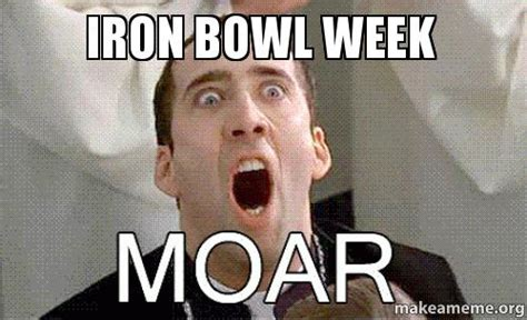 Iron Bowl Memes - iron bowl week make a meme