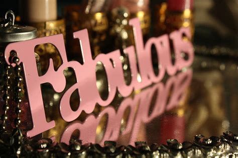 pretty much fabulous things that are well fabulous fabulous quotes quotesgram