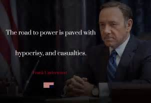 house of cards quotes photo house of cards quotes