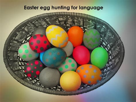 why do you hide eggs on easter easter egg for language by helen speechbloguk