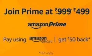 Amazon Prime Pay With Gift Card - amazon prime free rs 50 amazon gift card rs 499 savemoneyindia