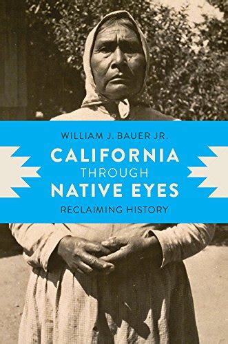 through indigenous books california through reclaiming history