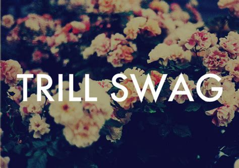 wallpaper tumblr swag trill swag on tumblr