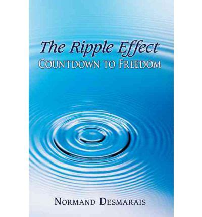ripple effect the books the ripple effect countdown to freedom normand