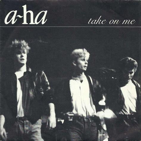 A Take On The by Take On Me By A Ha Sp With Classmusic Ref 116038738