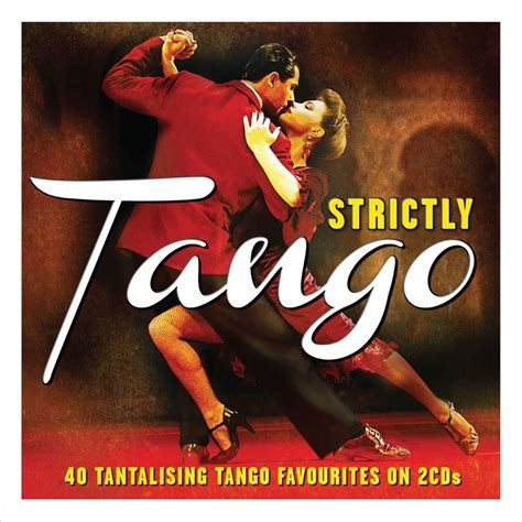 Strictly Tango VARIOUS ARTISTS Best Of 40 Songs LATIN