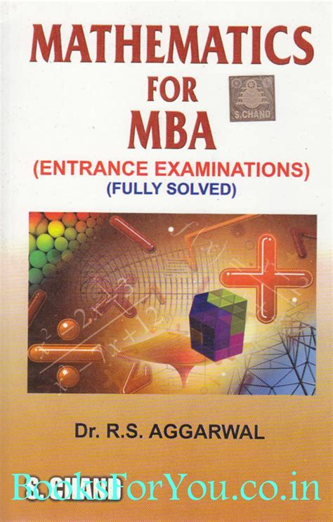 Mba Entrance Book In by Mathematics For Mba Entrance Examinations Fully Solved
