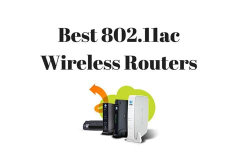 ac wi fi routers top wireless ac routers  review