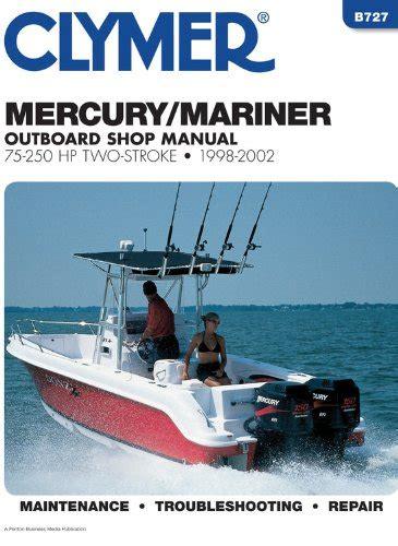 Clymer Manuals Mercury Mariner 75 250 Hp 1998 2009