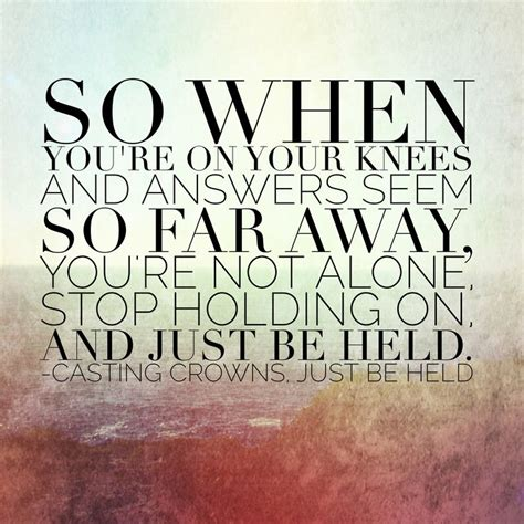 printable lyrics to just be held by casting crowns 298 best country christian and other lyrics images on