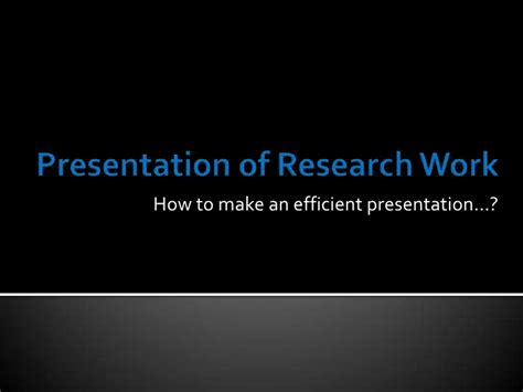 research paper presentation format presentation of research work