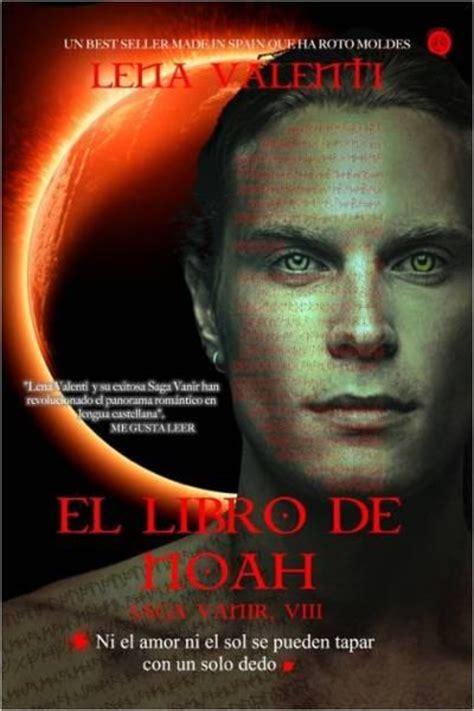 libro saga els pilars de saga vanir 8 el libro de noah lena valenti comprar libro en fnac es