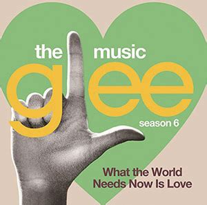 what the world needs now is books mikiki glee グリー 最終シーズン バート バカラック トリビュート回 what the world