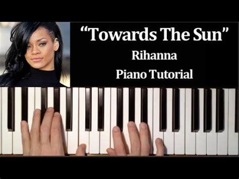 tutorial video games piano full download rihanna towards the sun piano tutorial how