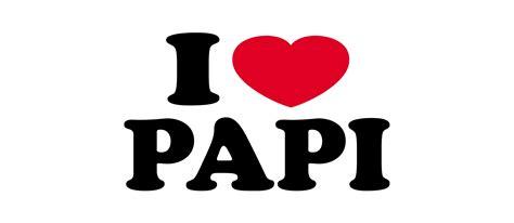 I Papa i papi feliz dia padre happy fathers day