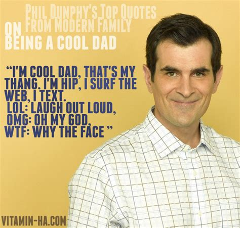 Moderne 6 5 Quot phil from modern family quotes quotesgram