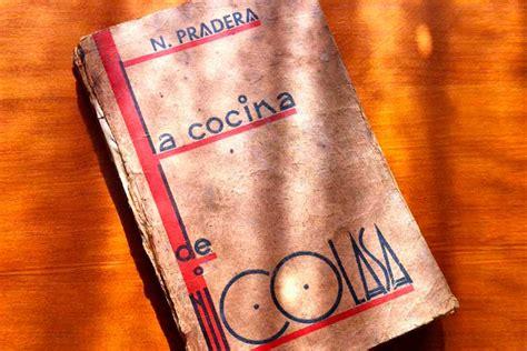 libro la cocina de nicolasa nicolasa pradera una pionera de la cocina vasca comidas magazine because we love comidas