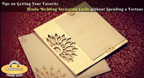Exclusive Wedding Invitation Cards by Tips On Getting Your Favorite Hindu Wedding Invitation