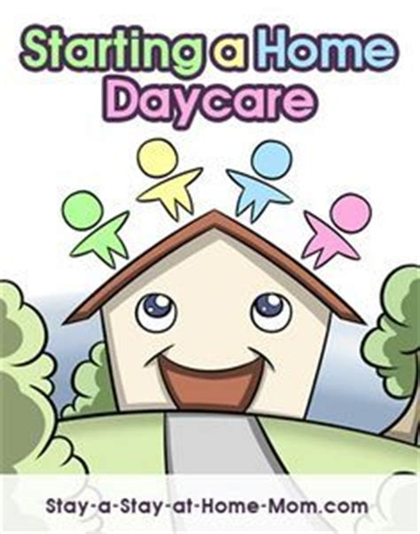 Starting A Small Home Daycare 1000 Ideas About In Home Daycare On Daycare