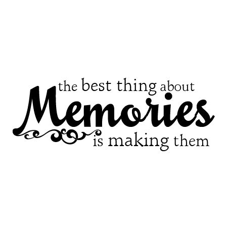 Making memories wall quotes decal wallquotes com