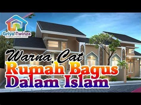warna cat rumah  bagus menurut islam tampak depan