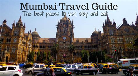 mumbai bombay travel guide   places  visit
