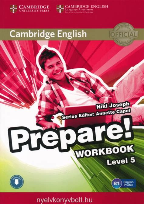 cambridge english prepare level 0521180317 cambridge english prepare workbook level 5 with downloadable audio nyelvk 246 nyv forgalmaz 225 s