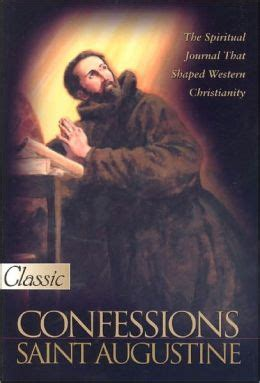 confessions a new translation books the confessions of st augustine version by