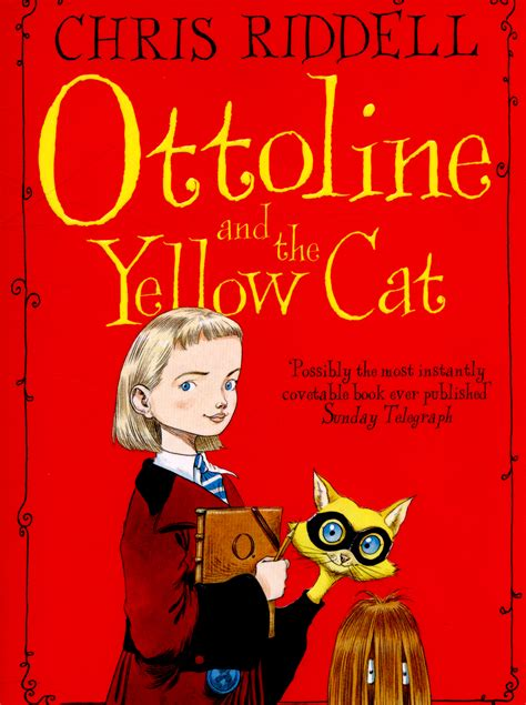 ottoline and the yellow 033045028x ottoline and the yellow cat by riddell 9780330450287 brownsbfs
