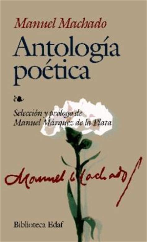 antologia poetica poetic 8420687545 antologia poetica manuel machado 9788441413627