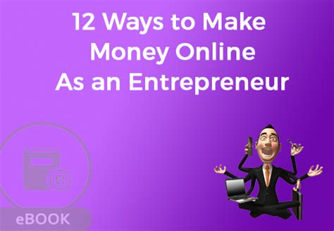 How To Make Money Online Entrepreneur - free ebook 12 ways to make money online as an entrepreneur dealmirror