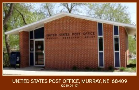Murray Post Office Hours by Murray Nebraska Official Chartered Website Of The