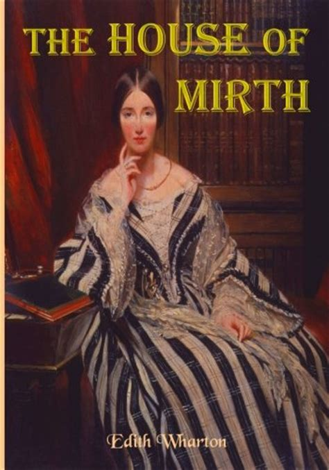 house of mirth sparknotes the house of mirth edith wharton s tale of elite new york