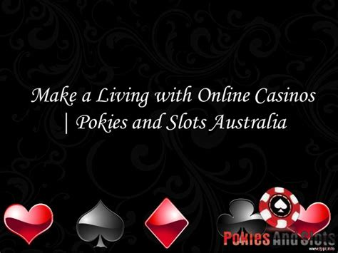 Make Money Online Casino - earn money by playing reliable online casinos at pokies and slots aus