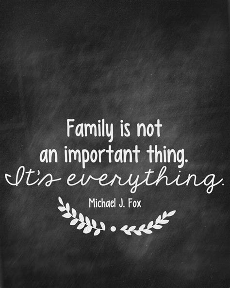 michael j fox quote about family 90 best family quotes that say family is forever spirit