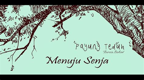 download mp3 payung teduh payung teduh menuju senja mp3 11 67 mb music paradise