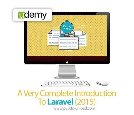 laravel tutorial udemy udemy a very complete introduction to laravel 2015 a2z p30