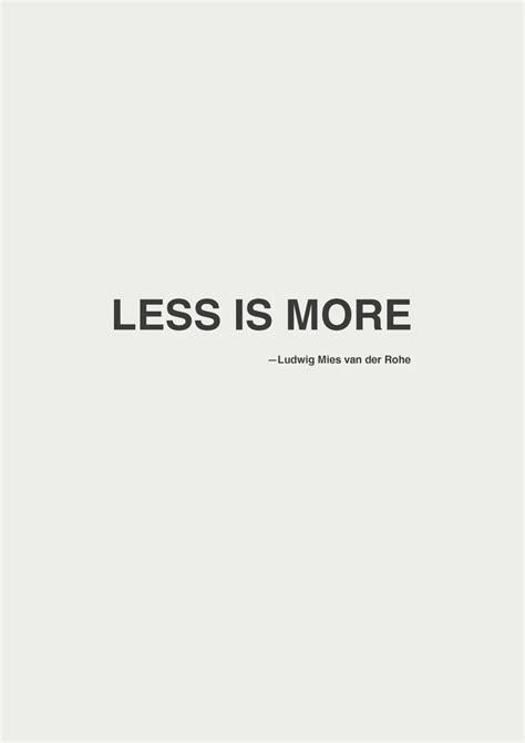 Less Is More by Top 25 Best Less Is More Ideas On Simplify
