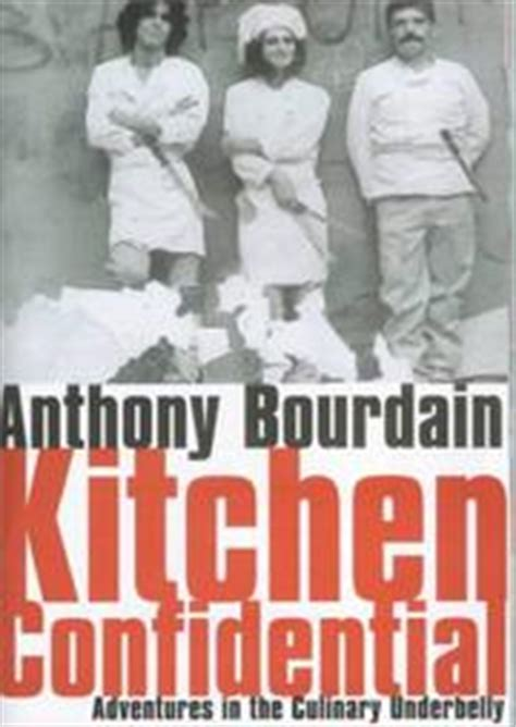 Kitchen Confidential Epub Kitchen Confidential August 2000 Edition Open Library